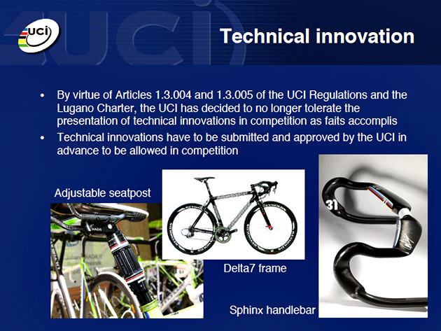 "You see, I didn't make this up: the UCI will not ""tolerate"" innovation until they've stalled that innovation for a couple years and then deemed it legitimate. How very big of them."
