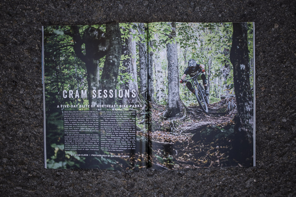 "With North America's highest concentration of mountain-bike parks, the Northeast boasts gravity options galore. In ""Cram Sessions,"" we visit five of the region's archetypal lift-accessed bike parks to experience why the area continues to be a DH stronghold. We find a staggering variety of terrain, from the shale-strewn slopes of New York's Plattekill Mountain to the machine-built roller coasters of Thunder Mountain in Massachusetts. And with more than 20 bike parks within a few hours' drive of any major population center, there's really no excuse to not get down."